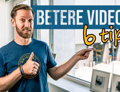 6 tips voor een beter presentatie van je video